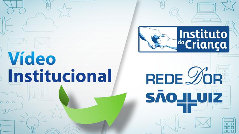 Vídeo Institucional para a Rede D'Or São Luiz